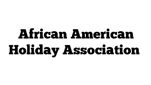 African American Holiday Association